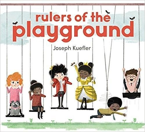Rulers of the Playground picture book