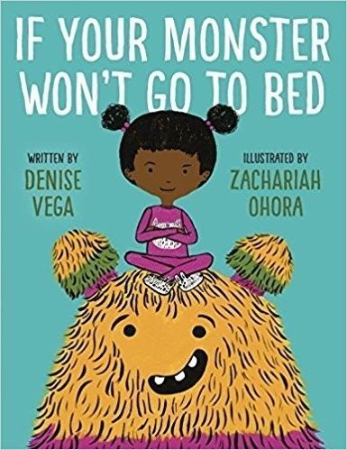 If Your Monster Won't Go to Bed Picture Book