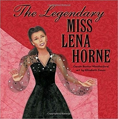 The Legendary Miss Lena Horne picture book