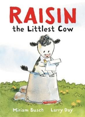 Raisin, the Littlest Cow picture book