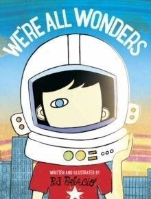We're All Wonders picture book