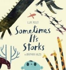 Sometimes It's Storks picture book
