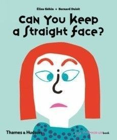 Can You Keep a Straight Face? picture book