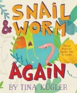 Snail and Worm Again picture book