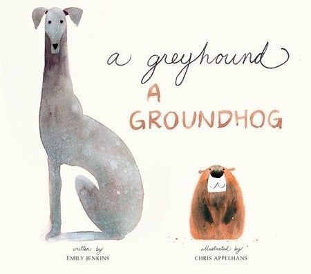 A Greyhound, a Groundhog Picture Book