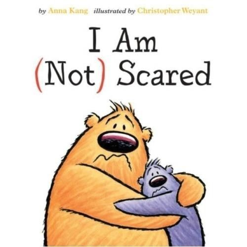 I Am Not Scared picture book