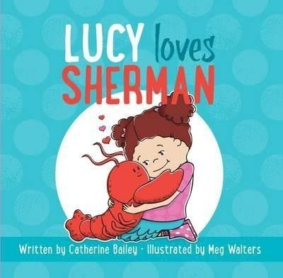 Lucy Loves Sherman picture book
