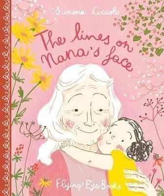 The Lines on Nana's Face picture book
