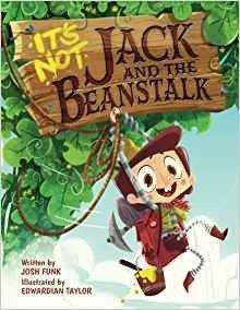 It's Not Jack and the Beanstalk picture book